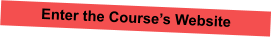 Enter the Course's Website